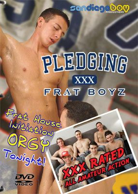 San Diego Boy Productions — Pledging Frat Boyz