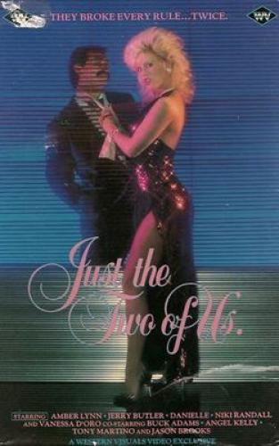 Just The Two Of Us (1986) - Amber Lynn, Danielle, Nikki Randall