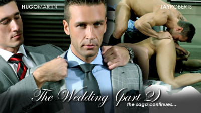 MAP - Hugo Martin fucks Jay Roberts - The Wedding, Part 2
