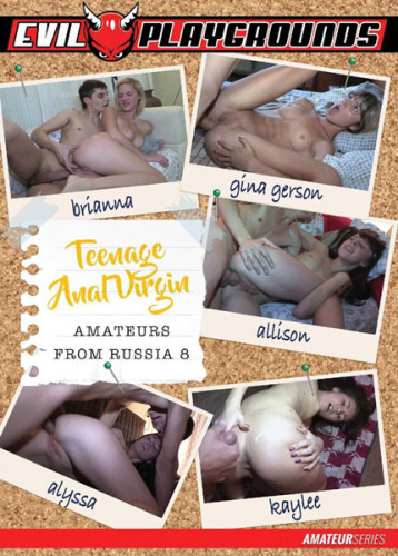 Teenage Anal Virgin Amateurs From Russia vol 8 (2018)