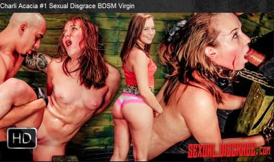 Sexualdisgrace – Mar 23, 2016 – Charli Acacia 1 Sexual Disgrace BDSM Virgin