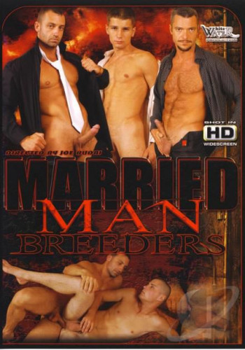 White Water Productions - Married Man Breeders (2008)