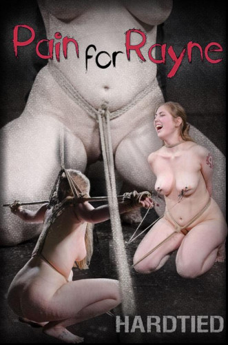 Pain for Rayne – BDSM, Humiliation, Torture
