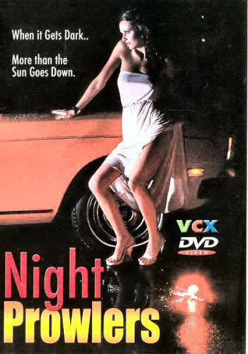 Description Night Prowlers(Nympho Nights)