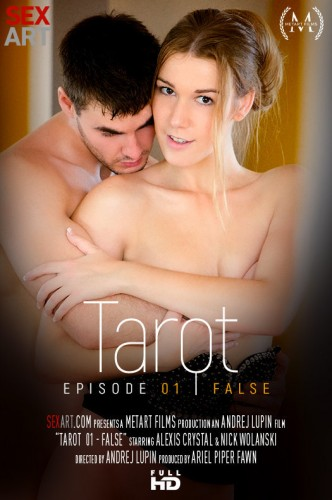 Alexis Crystal, Nick Wolanski - Tarot Part 1 - False FullHD 1080p