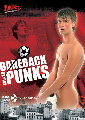 Description Bareback Soccer Punks