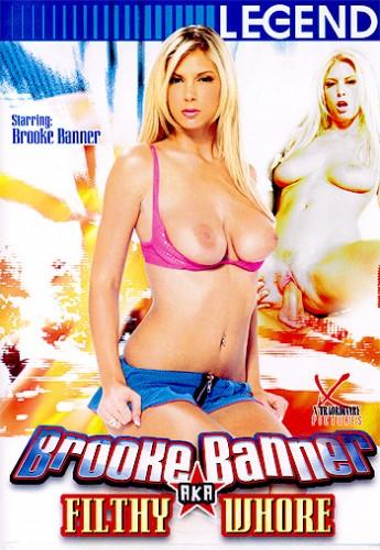 Brooke Banner Aka Filthy Whore
