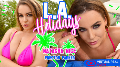Natasha Nice — L.A. Holidays (Virtual Reality, 1080p)