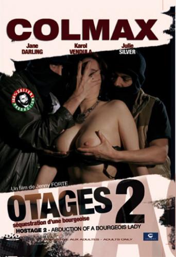 Otages Part 2-Sequestration d'une bourgeoise