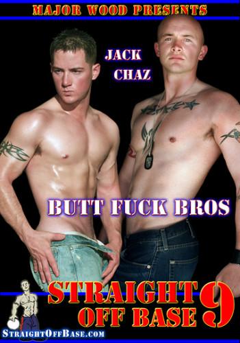 Straight Off Base - Butt Fuck Bros