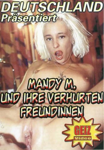 Mandy m und ihre verhurten freundinnen