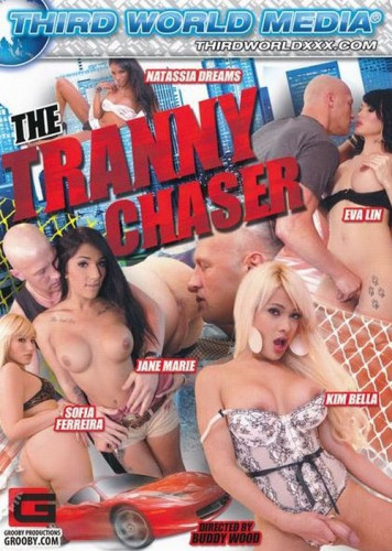 The Tranny Chaser