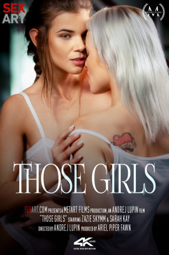Sarah Kay, Zazie Skymm – Those Girls (2019)