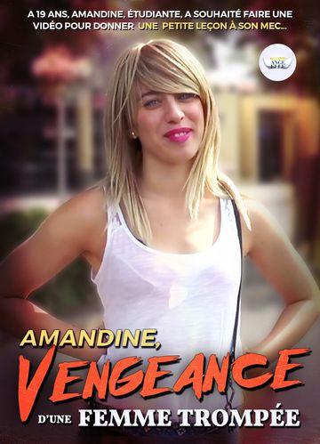 Amandine - Vengeance D'une Femme Trompee (2017)