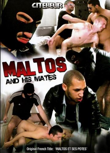 Maltos And His Matesc