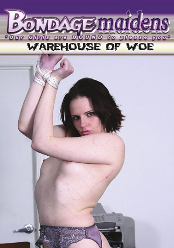 BondageMaidens - Warehouse Of Woe