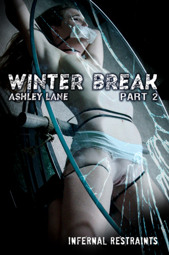 InfernalRestraints - Ashley Lane - Winter Break: Part 2