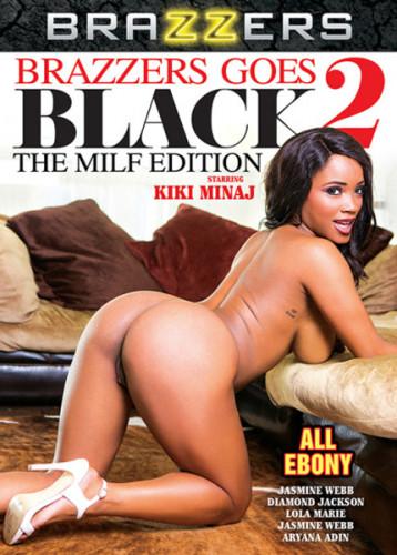 Goes Black vol 2 The MILF Edition (2018)