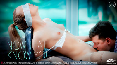 Now That I Know You HD