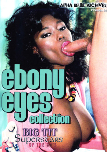 Big Tit Superstars Of The 80s Ebony Ayes Collection