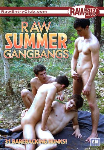 Description Raw Summer Gangbangs