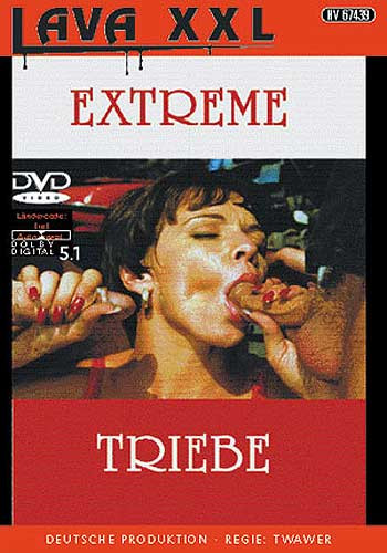 Extreme triebe