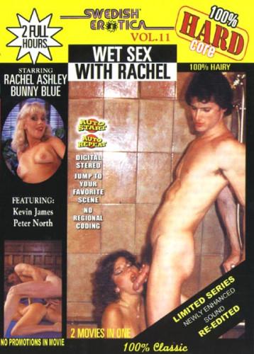 Description Swedish Erotica Hard Vol. 11- Wet Sex with Rachel Ashley (1992)