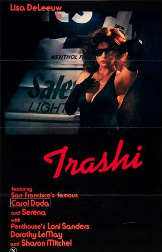 Description Trashi(1981)- Lisa De Leeuw, Loni Sanders, Serena