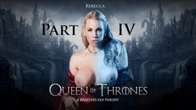 Queen Of Thrones Part 4 (A Xxx Parody)