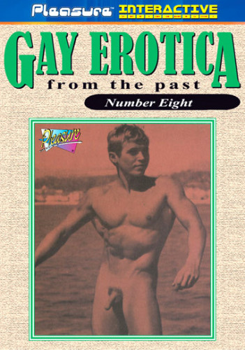 Gay Erotica From The Past Vol. 8 (1970) — A Classic Bareback
