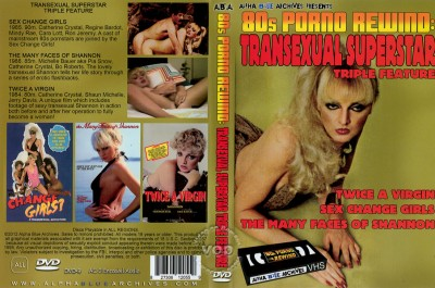 Transexual Superstar Triple Feature - Sex Change Girls (Snatch, lesb, cock).
