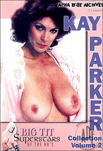 Big Tit Superstars Of The 80's: Kay Parker Collection Volume 2