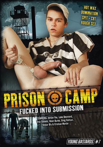 YoungBastards Prison Camp - Fucked Into Submission