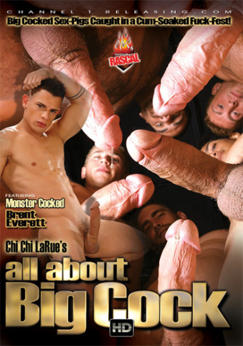 Channel 1 Releasing – All About Big Cock (2012)