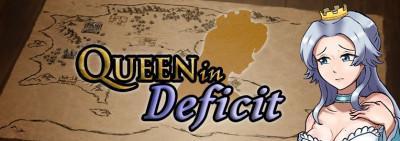 Queen in Deficit