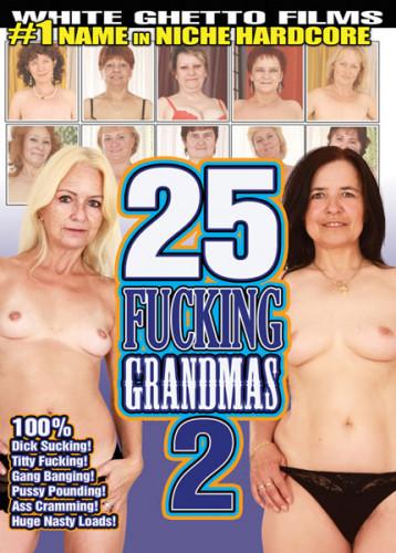25 Fucking Grandmas #2