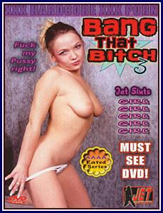 Bang that bitch vol3