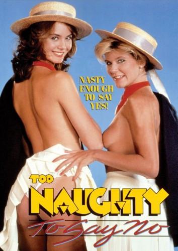 Too Naughty To Say No (1985)