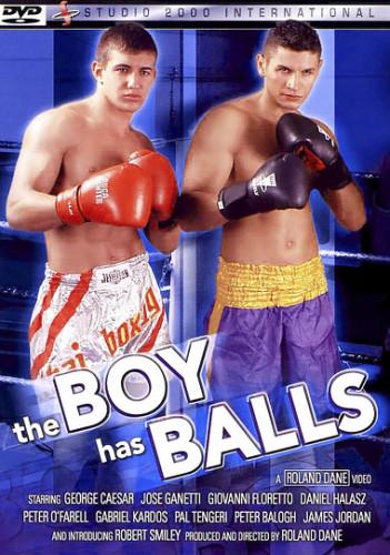 Description The Boy Has Balls - Jose Ganatti,George Caeser,Giovanni Floretto