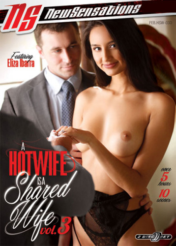 Description A Hotwife Is A Shared Wife vol 3(2019)