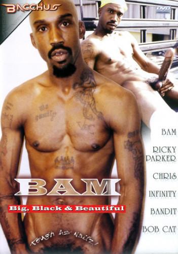 Bam, Big Black & Beautiful