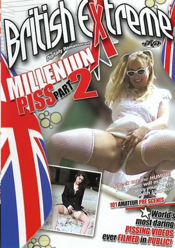 British Extreme — Millennium Piss Part 2