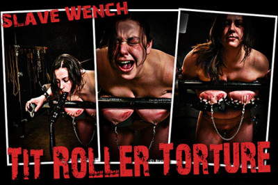BM - Wench - Tit Roller Torture