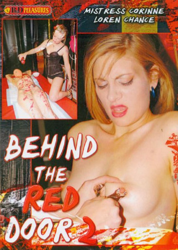 B&D Pleasures – Behind The Red Door 2