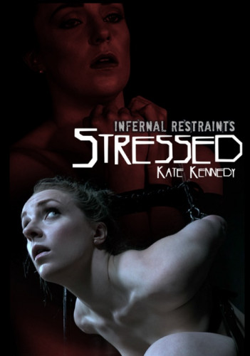 IR Stressed  – Kate Kennedy