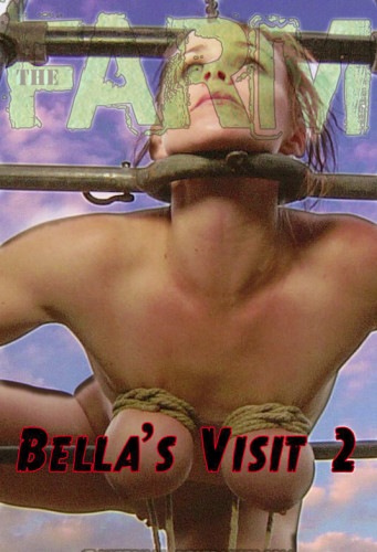 Infernalrestraints – Sep 12, 2014 – The Farm – Bella's Visit Part 2 – Bella Rossi