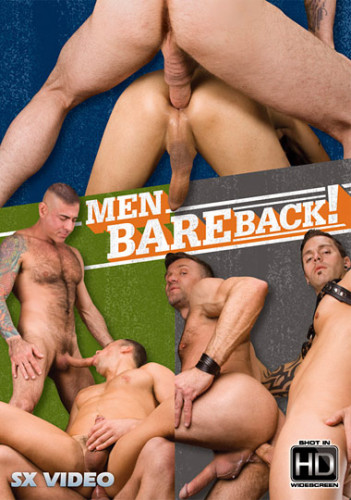 Description Men Bareback!- Nick Moretti, Dominik Rider, Matt Sizemore