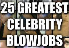 Top 25 Celebrity Blowjobs