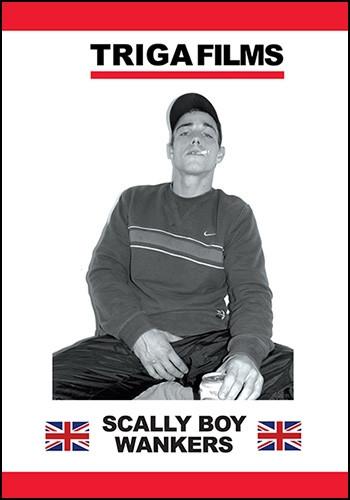 Triga - Scally Boy Wankers