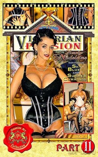 Victorian Passion Part 11 (2008)
